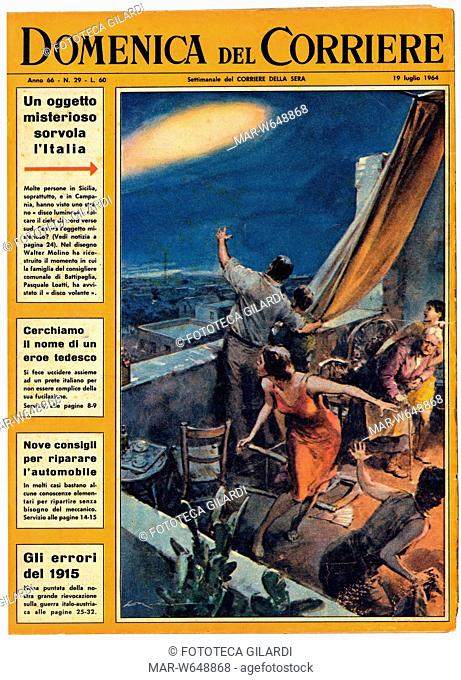 UFO 'Un oggetto misterioso sorvola l'Italia' Disegno di Walter Molino. Prima pagina della Domenica del Corriere del 19 luglio 1964,,Copyright © Fototeca Gilardi