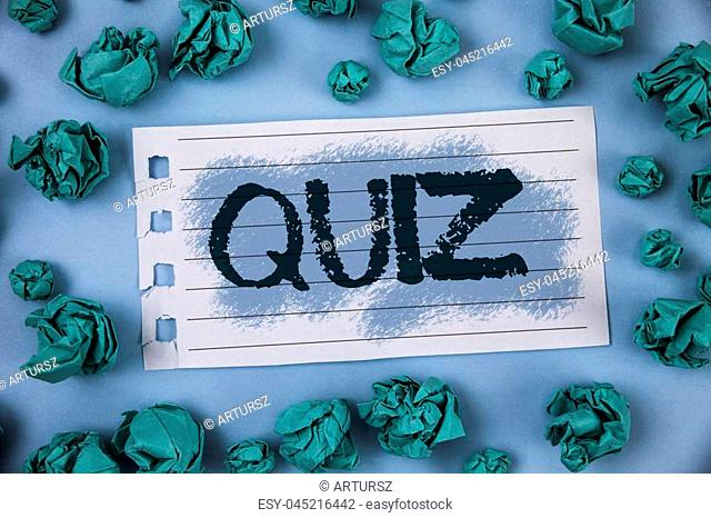 Text sign showing Quiz. Conceptual photo Short Tests Evaluation Examination to quantify your knowledge written Notepad Paper within Green Paper Balls Plain Blue...
