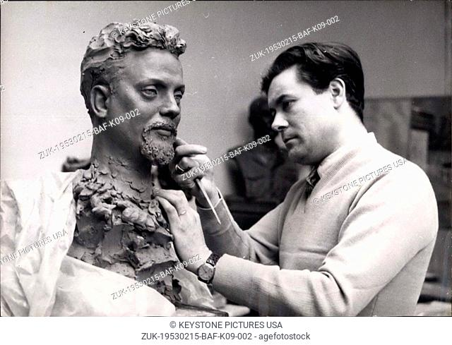 Feb. 15, 1953 - Alian Bombard To Have His Wax Figure: M. Barbieri, Te Sculptor of the Grevin Wax Figure museum, puts the finishing touches to the bust of all on...