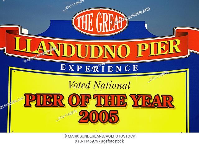 Llandudno Pier of the Year Sign Llandudno Wales