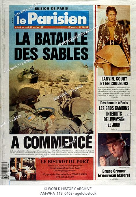 Front Page of the French publication 'Le Parisien' reporting on the Gulf War 31st January, 1991. The Gulf War (2 August 1990 - 28 February 1991)