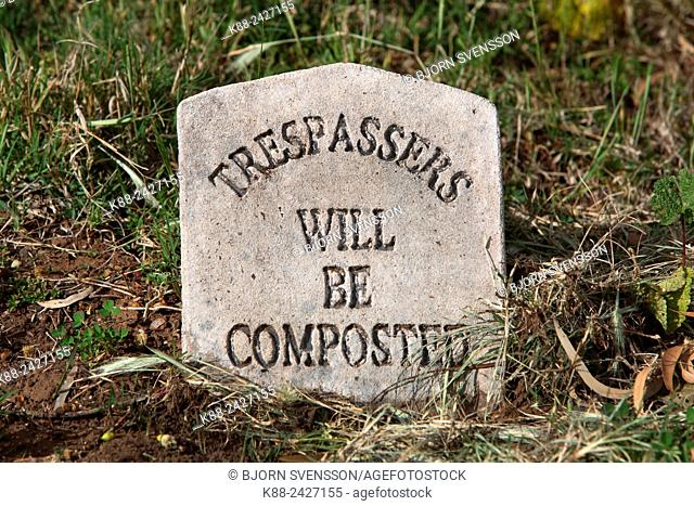 Trespassers will be composted, funny warning sign in Melrose, South Australia