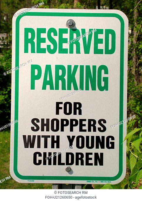 parking sign, Reserved Parking for Shoppers with Young Children