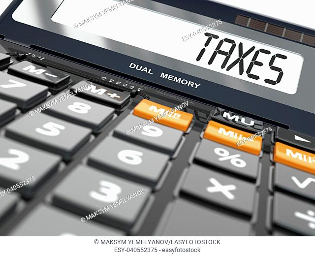 Concept of taxes calculation, Calculator. Three-dimensional image