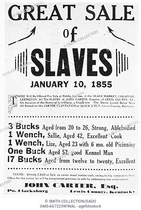 A poster advertising a slave sale, John Carter was the name of the slave owner and he was posting them for sale because he was moving Indiana which was a free...
