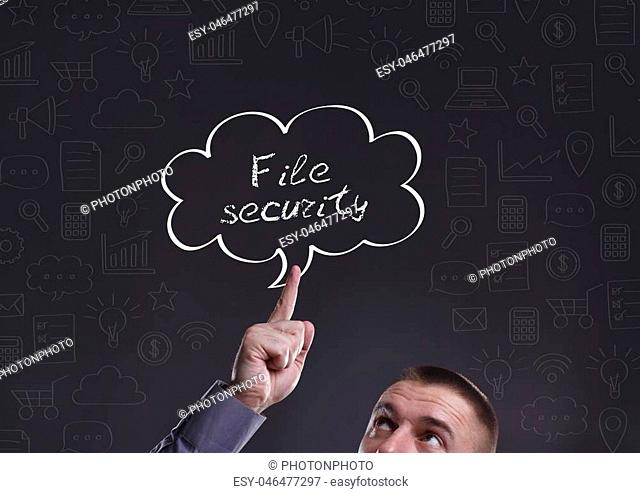 Business, Technology, Internet and marketing. Young businessman thinking about: File security