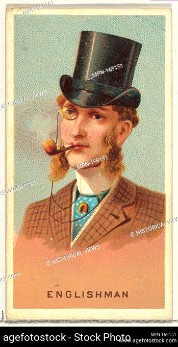 Englishman, from World's Smokers series (N33) for Allen & Ginter Cigarettes. Publisher: Issued by Allen & Ginter (American, Richmond