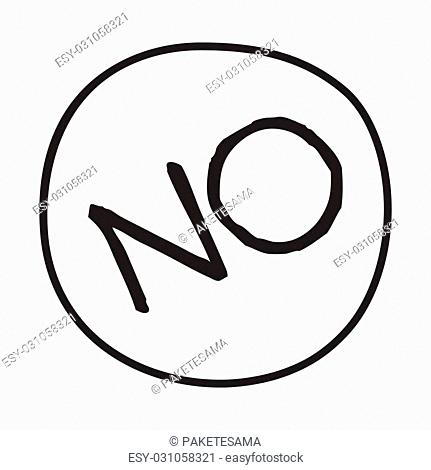 Doodle NO word icon. Infographic symbol in a circle. Line art style graphic design element. Web button. Forbidden, disagreement, political protest concept