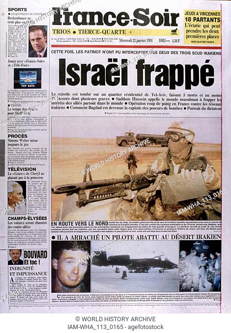 Headline in 'France-Soir' a French newspaper,23rd January 1991, concerning a missile attack on Israel during the Gulf War (2 August 1990 - 28 February 1991)