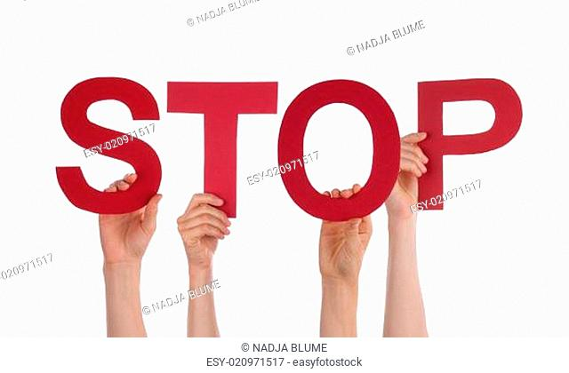 Many People Hands Holding Red Straight Word Stop