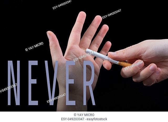 wording NEVER as, say no to smoking concept