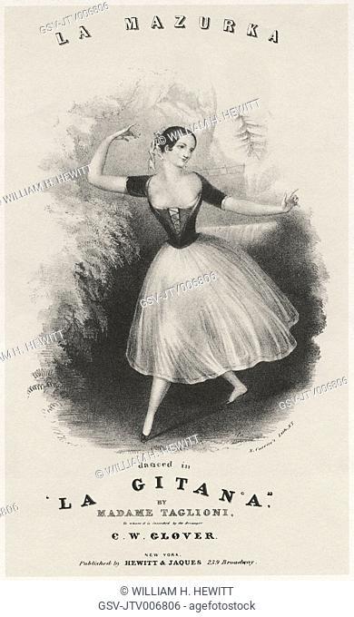La Mazurka, Danced in La Gitana by Madame Taglioni, Artist William H. Hewitt, Lithograph by Nathaniel Currier, circa 1840's