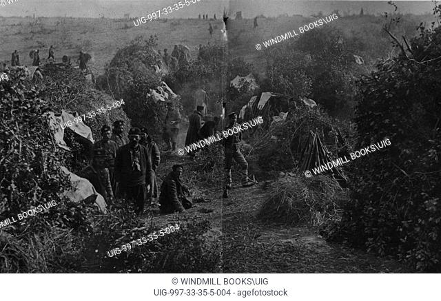 Bivouac in the Bulgarian lines round Adrianople, Turkey, 1912-13