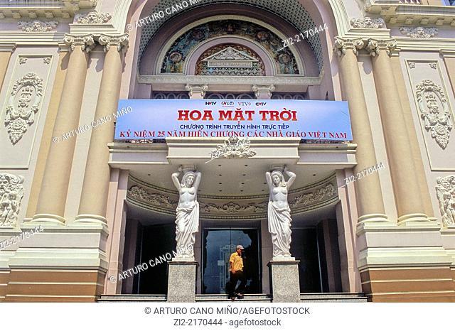 The Municipal Theatre or Saigon Opera House. Ho Chi Minh City, formerly named Saigon, Vietnam