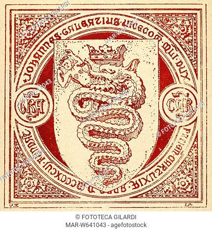 GIAN GALEAZZO VISCONTI (1351 - 1402) primo Duca di Milano: lo stemma con il biscione incoronato ingoiante un bambino, circondato da un'iscrizione che ricorda la...