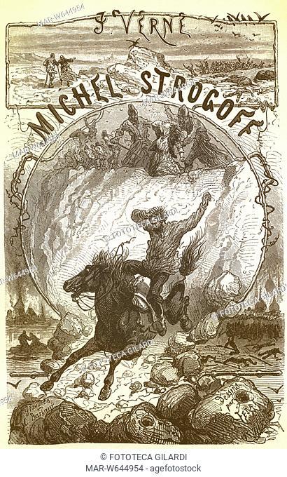Jules VERNE (1828-1905) frontespizio illustrato del romanzo ' Michele Strogoff ' (1876). Francia XIX secolo,,Copyright © Fototeca Gilardi