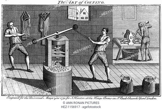 Minting coins, 1750. At bottom right are dies that would be put in the press, being operated by the two men, in which coins are stamped out
