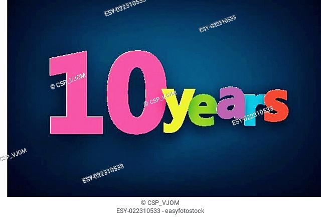 Ten years paper sign