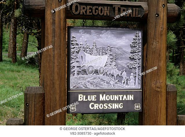 Entrance sign, Oregon Trail Interpretive Park at Blue Mountain Crossing, Wallowa-Whitman National Forest, Oregon
