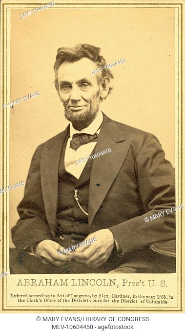 Abraham Lincoln, Pres't U.S. Photograph from the last formal portrait sitting, Feb. 5, 1865, in Washington, DC One of five poses taken by Gardner ten weeks...