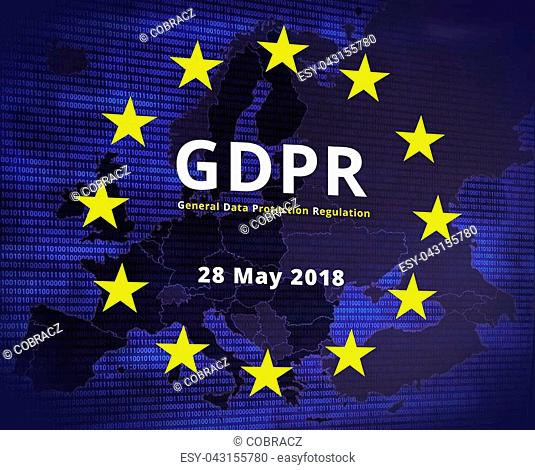 GDPR - General Data Protection Regulation. EU flag star and map