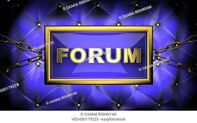 Animierte Illustration mit einem blauen, in Ketten gespannten Schild mit der Aufschrift Forum, das in regelm??igen Abst?nden aufblinkt