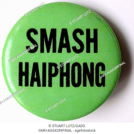 Smash Haiphong, a pro war political pin from the Vietnam war, 1965