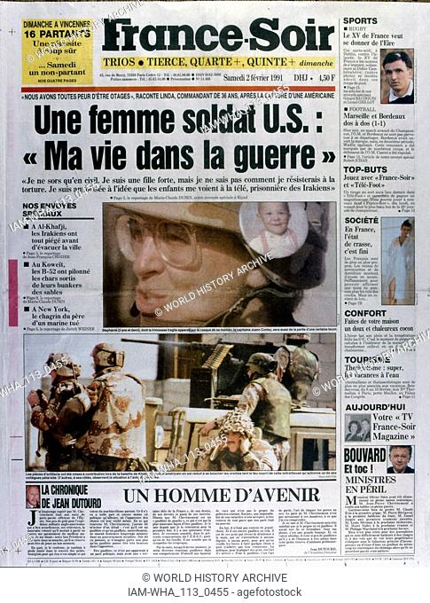 Front Page of the French publication 'France-Soir' reporting the last days of the Gulf War, 2nd February 1991. The Gulf War (2 August 1990 - 28 February 1991)