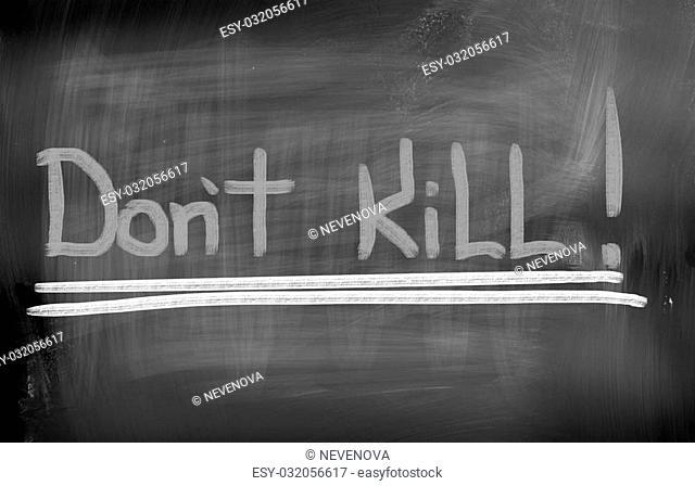 Don't Kill Concept