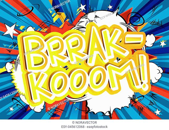 Brrak-Kooom! - Vector illustrated comic book style expression