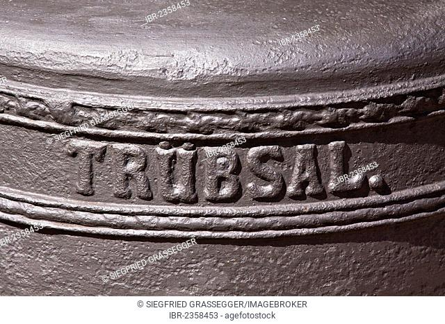 Truebsal, German for tristesse or melancholy, inscription on a historic church bell, church of St Andrew, Teltow, Brandenburg, Germany, Europe