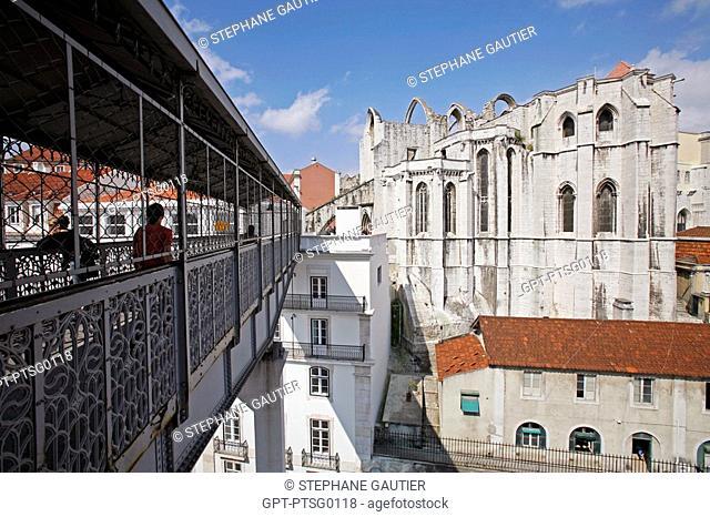 FOOTBRIDGE OF THE ELEVADOR DE SANTA JUSTA CARMELITE CONVENT AND MUSEUM IGREJA E MUSEU ARQUEOLOGICO AND THE CHIADO NEIGHBORHOOD, LISBON, PORTUGAL, EUROPE
