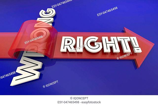 Right Vs Wrong Correct True False Fair Arrow Words 3d Illustration