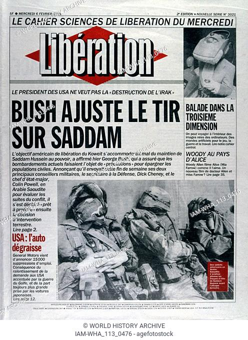 Front Page of the French Communist publication 'Liberation' reporting that President Bush targets Saddam Hussein in the Gulf War, 6th February 1991