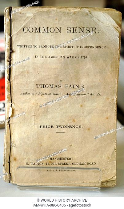Cover page of Common Sense by Thomas Paine (1737-1809) an English-American political activist, philosopher, political theorist, and revolutionary