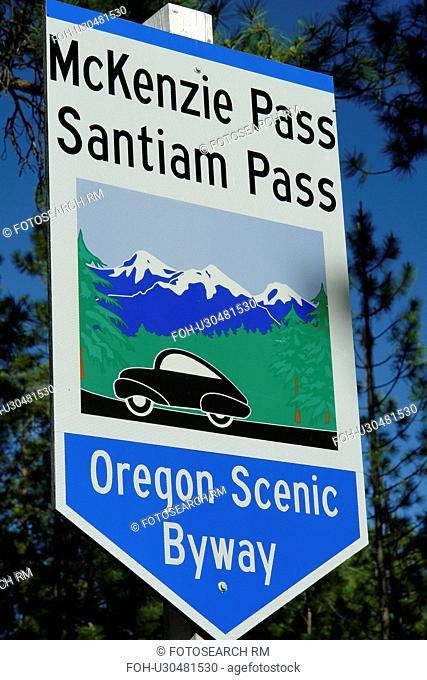 Bend, OR, Oregon, Deschutes National Forest, McKenzie Pass, Santiam Pass, Oregon Scenic Byway, road sign