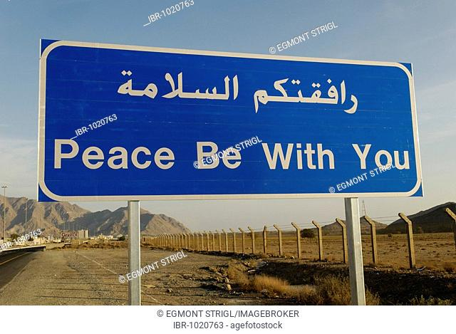 Peace with you, road sign in the Emirate of Fujairah, United Arab Emirates, Arabia, Near East