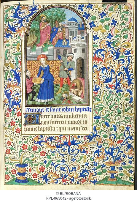 Death of John the Baptist Miniature and text Suffrages to the Saints. Beheading of John the Baptist, a dish is handed to Salome